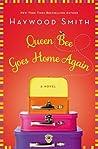 Queen Bee Goes Home Again (Queen Bee, #2)