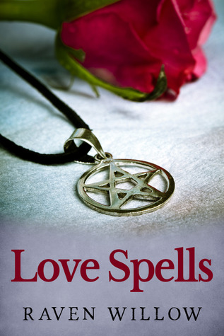 Love Spells: simple spells for beginners to witchcraft by