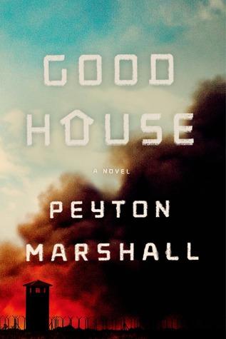 Goodhouse by Peyton Marshall