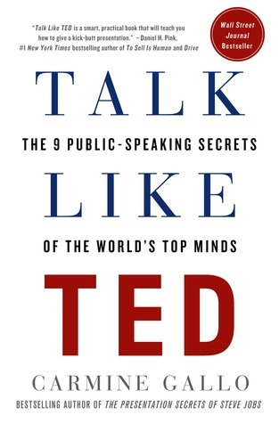 Talk Like TED The 9 Public-Speaking Secrets of the Worlds Top Minds by Carmine Gallo (z-lib.org)