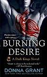 Burning Desire (Dark Kings, #3)