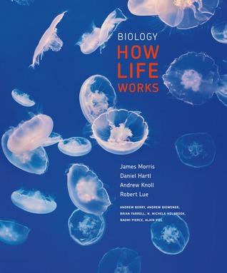 Biology: How Life Works
