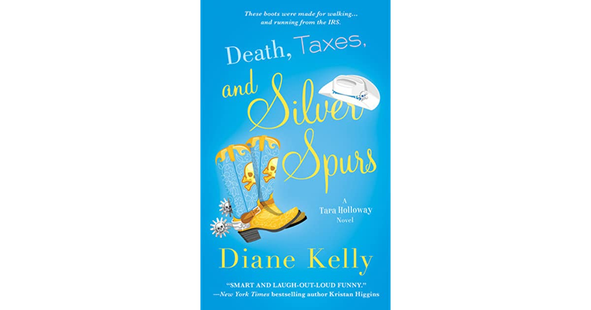 Death Taxes And Silver Spurs Tara Holloway 7 By Diane Kelly