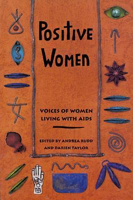 Positive Women: Voices of Women Living with AIDS