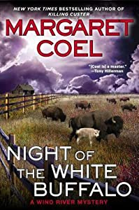 Night of the White Buffalo (Wind River Reservation #18)