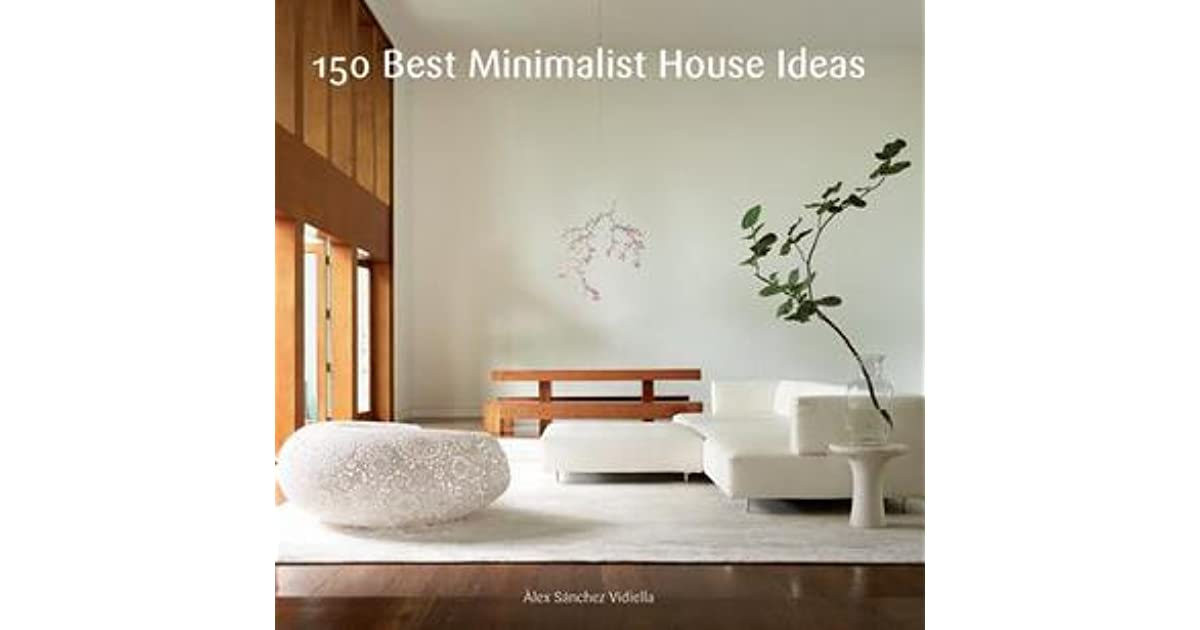 150 best minimalist house ideas download torrent