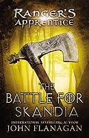 The Battle for Skandia (Ranger's Apprentice, #4)