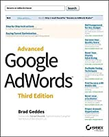 Advanced Google Adwords, 3rd Edition