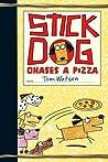Stick Dog Chases a Pizza (Stick Dog, #3)