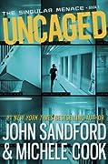 Uncaged (The Singular Menace, #1)
