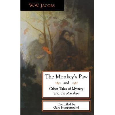 essay for jacobs the monkeys paw This the monkey's paw by w w jacobs expository writing lesson focuses on  text  do your students have trouble writing essays in response to literature.