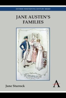 Jane Austen's Families by June Sturrock
