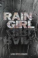 Rain Girl (Franza Oberwieser, #1)