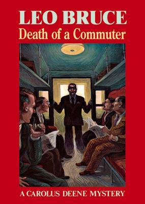 Death of a Commuter (Carolus Deene, #16)