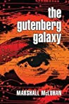 The Gutenberg Galaxy: The Making of Typographic Man