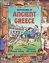 Adventures in Ancient Greece by Linda Bailey
