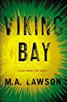 Viking Bay (Kay Hamilton, #2)