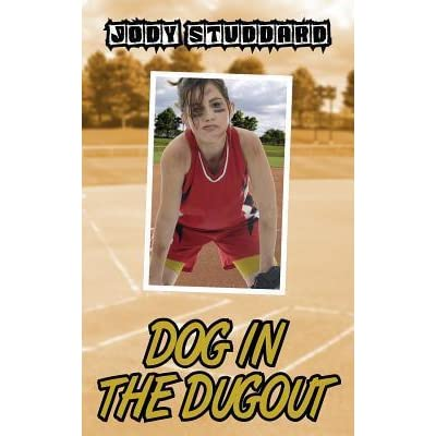 Dog In The Dugout Softball Star Volume 3 By Jody Studdard