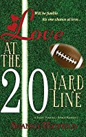 Love at the 20-Yard Line