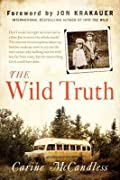The Wild Truth: A Memoir
