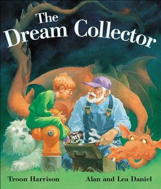 The Dream Collector by Troon Harrison