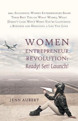 Women Entrepreneur Revolution by Jenn Aubert