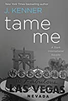 Tame Me (Stark International Trilogy, #0.5)