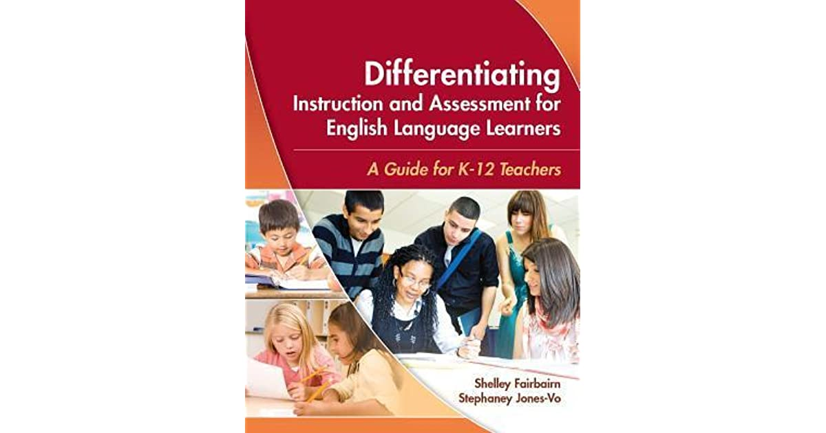 Differentiating Instruction And Assessment For English Language
