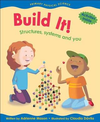 Build It!: Structures, Systems and You