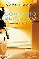 Contrato Blindado (Solo Una Noche III): Binding Agreement
