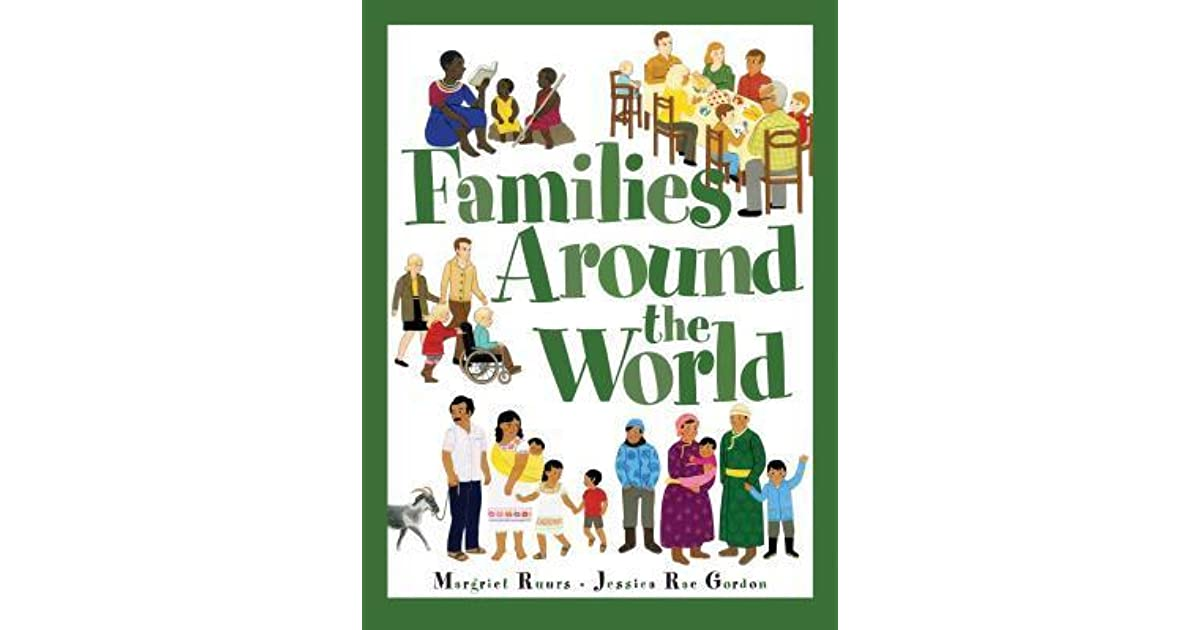 Families around the world by margriet ruurs fandeluxe Images