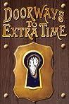 Doorways to Extra Time