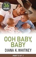 Ooh Baby, Baby Part Three