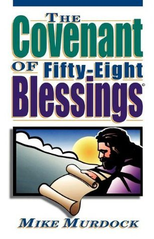 The Covenant of 58 Blessings - Mike Murdock