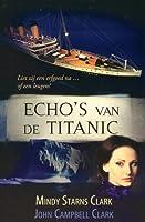 Echo's van de Titanic