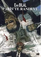 Paris'te Randevu (Canavar Dörtlemesi, #3)