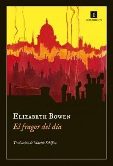 El fragor del día  by  Elizabeth Bowen