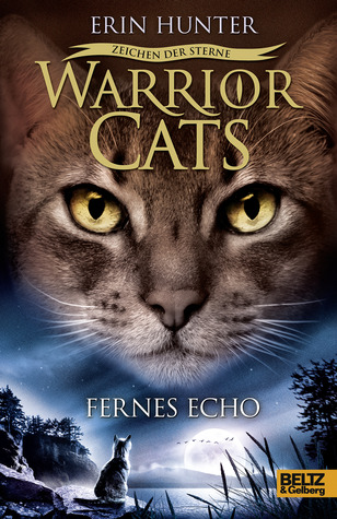 Fading Echoes (Warriors: Omen of the Stars, #2) by Erin Hunter