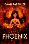 Phoenix (The Sensitives, #3)