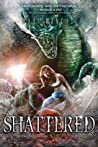 Shattered (Scorched, #2)