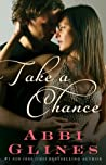 Take a Chance (Rosemary Beach, #7; Chance, #1)
