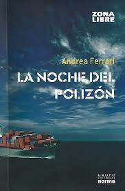 La Noche Del Polizon By Andrea Ferrari