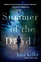 Summer of the Dead (Bell Elkins, #3)