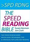 Lctra Rpda - La Biblia de la Lectura Rápida: Un Libro de lectura Rápida Con 37 Técnicas, Sugerencias y Estrategias para la Lectura Super Rápida (Técnicas ... Acelerado nº 1)