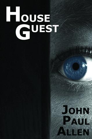 House Guest by John Paul Allen