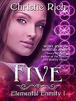 Five (Elemental Emnity, #1)
