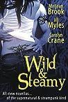 Wild & Steamy by Meljean Brook