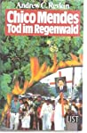Chico Mendes, Tod im Regenwald