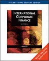 International Corporate Finance- - Website Value Creation with Currency Deral Markets