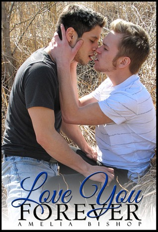 Love You Forever by Amelia  Bishop